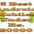 5 Best Android Mobile Phones under Rs 20000 in 2013