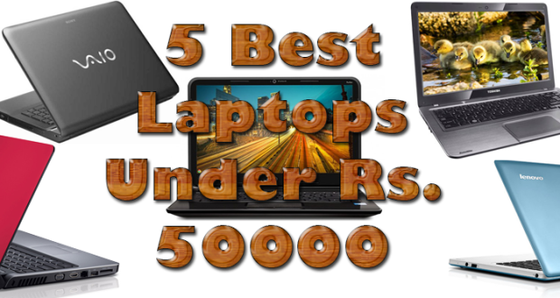 Best Laptops Under Rs 50000