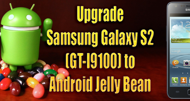 Upgrade Samsung Galaxy S2 to Android Jelly Bean