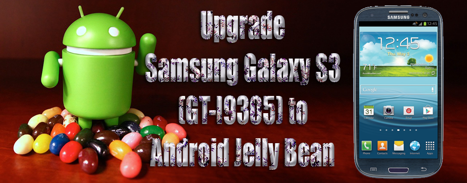 Upgrade Samsung Galaxy S3 to Android Jelly Bean