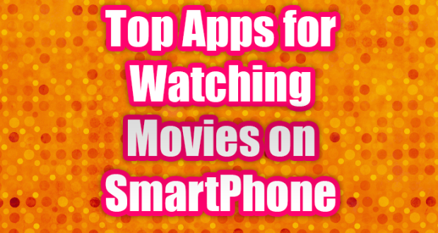 Watching Movies on SmartPhone