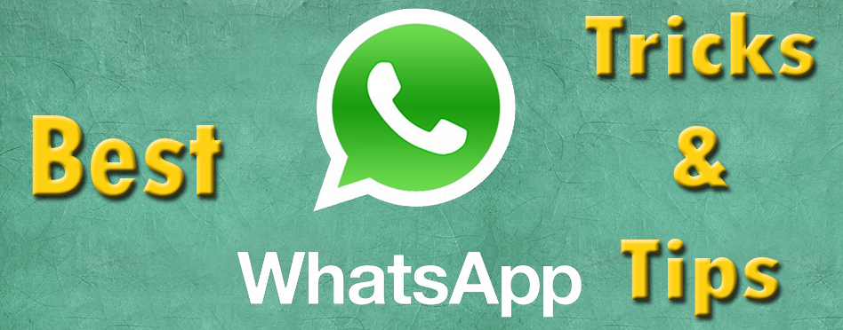 15 Best Whatsapp Tricks and Tips