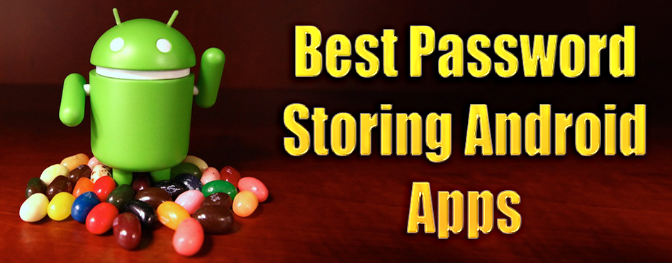 Best Password Storing Android Apps