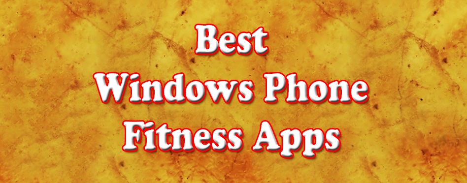 5 Best Windows Phone Fitness Apps