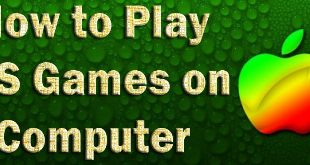How to Play iOS Games on Computer