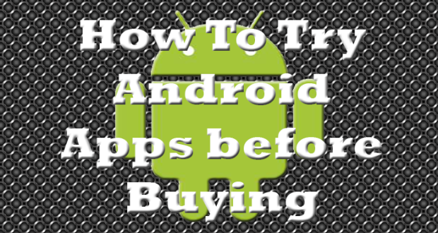 Try Android Apps Before Buying