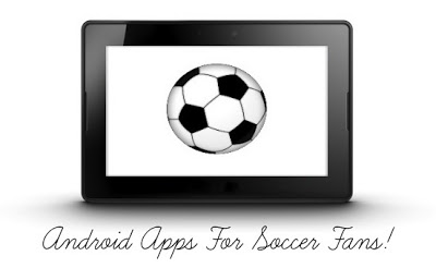 Android Apps for Soccer Fans