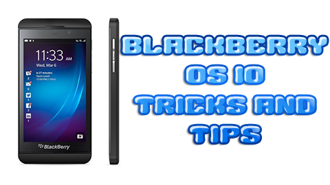 Blackberry OS 10 Tricks