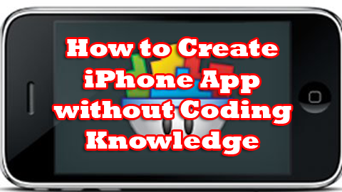 Create iPhone App without Coding Knowledge?