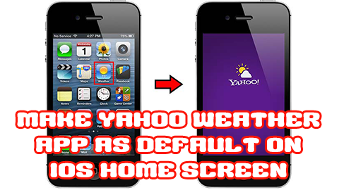 Make Yahoo Weather App as Default on iOS