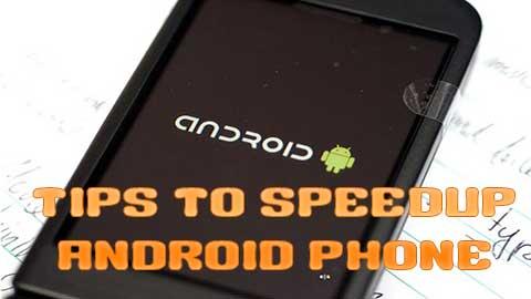 Speedup Android Smartphone