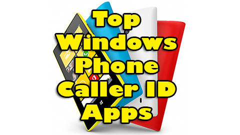 Caller ID Windows Phone Apps