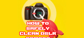 Safely Clean DSLR Camera Sensor