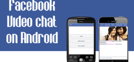 How to use Facebook Video chat on Android Smartphone